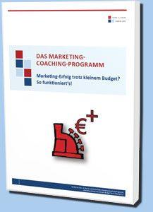 DAS MARKETING PRAXISBUCH Marketing-Erfolg trotz kleinem Budget? So funktioniert's!